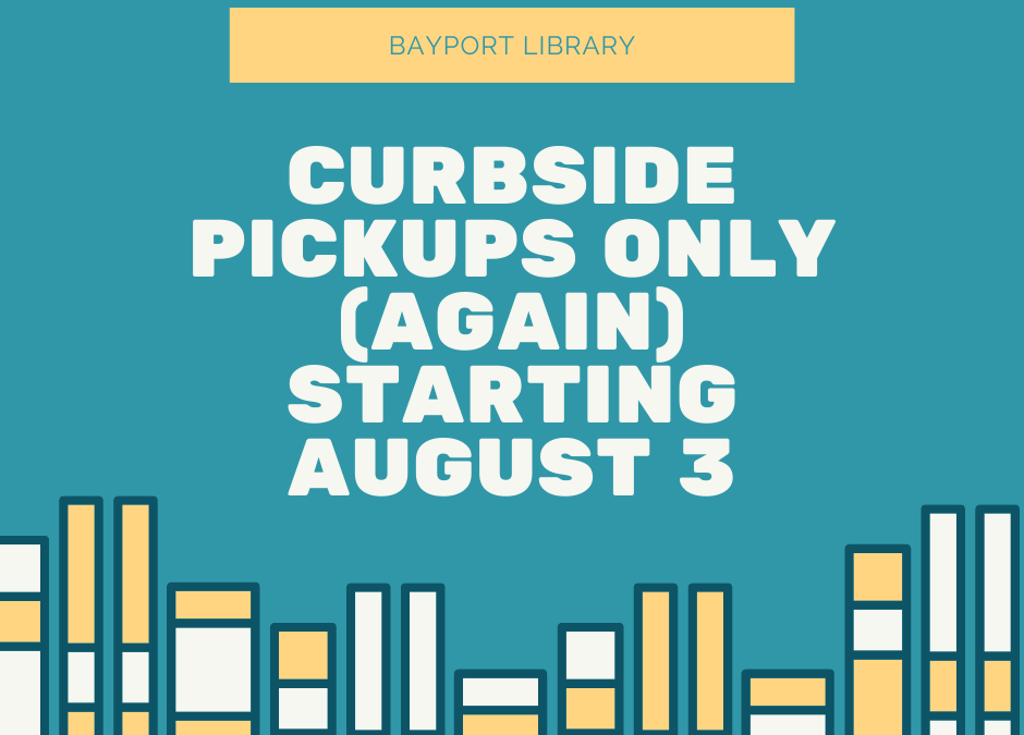 Return to Curbside Pickups Only