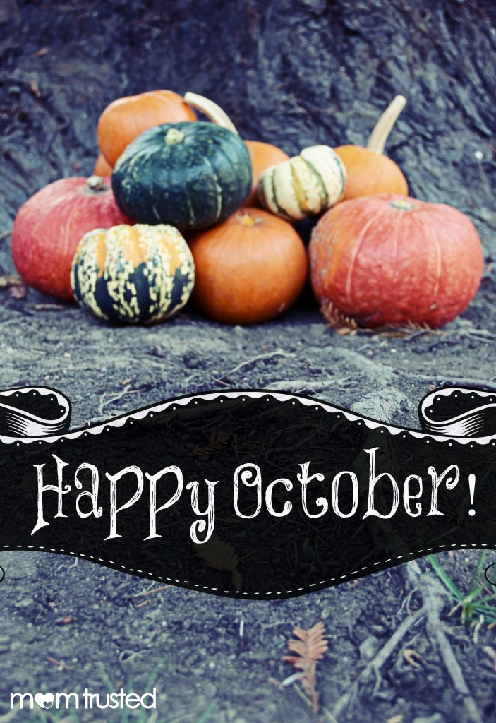 Happy October from Mom Trusted 10 wm