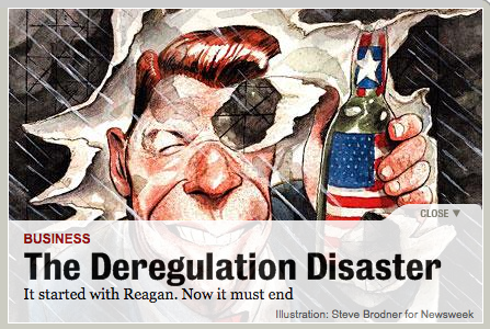 De-regulation Is a Disaster?