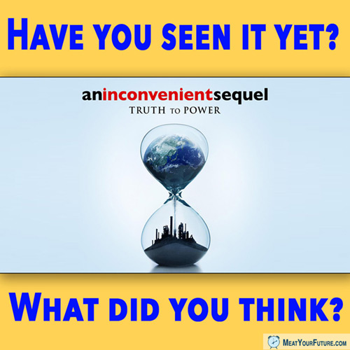 """An Inconvenient Sequel - Animal Agriculture Is Just Too """"Inconvenient"""" 