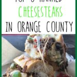 Top Cheesesteaks in Orange County Pin