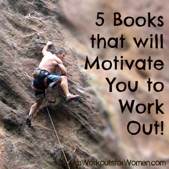 5 books that will motivate you to work out