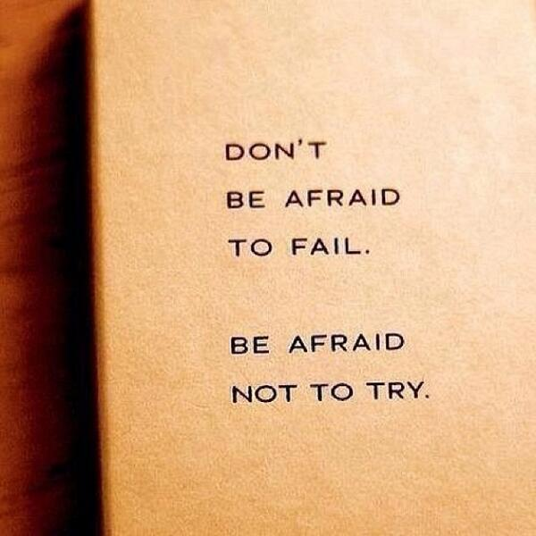 Fitness Motivational Quotes Don't Be Afraid To Fail. Be Afraid Not To Try