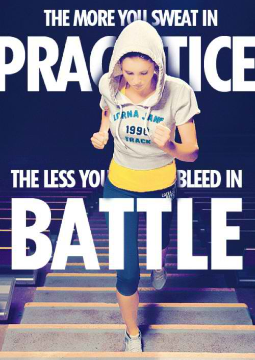 Fitness Motivational Quotes The More You Sweat In Practice, The Less You Bleed In Battle