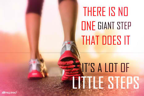 Fitness Motivational Quotes There Is No One Giant Step That Does It, It's A Lot Of Little Steps