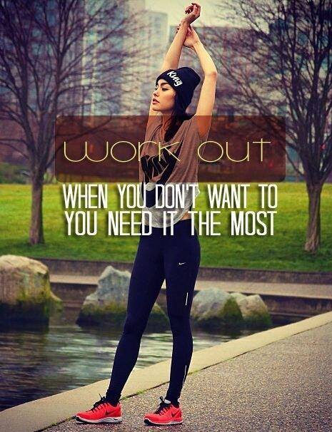 Fitness Motivational Quotes Workout When You Don't Want To, You Need It The Most