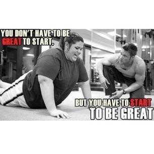 Fitness Motivational Quotes You Don't Have To Be Great To Start But You Have To Start To Be Great