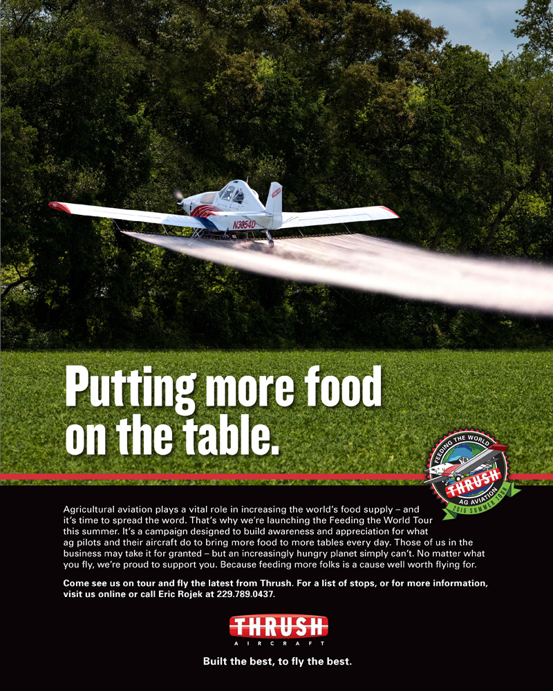 The new print ad from Thrush Aircraft is promoting agricultural aviation with a massive information campaign.