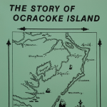 This is a timeless collection of stories and illustrations of Ocracoke through the years.