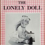 The Lonely Doll by Dare Wright