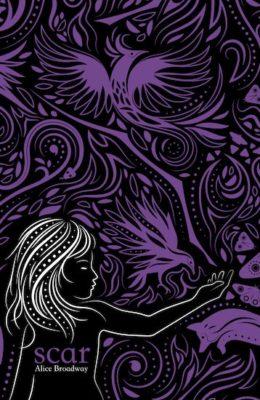 Scar (Ink Trilogy Book #3) by Alice Broadway