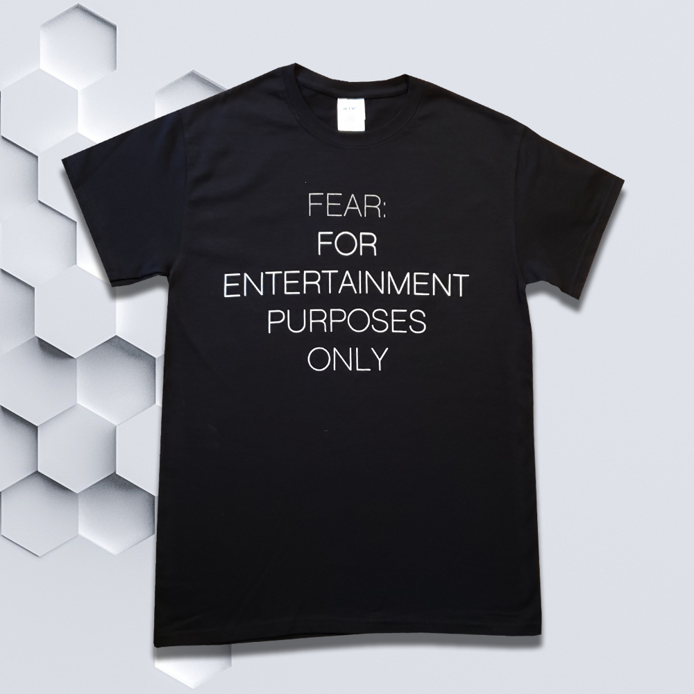 Fear: For Entertainment Purposes Only