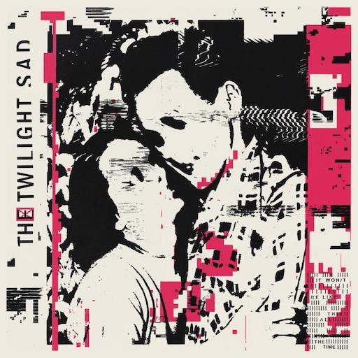 music roundup The Twilight Sad