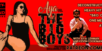 Aya vs. The Big Boys