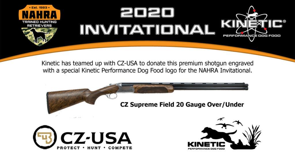 1st Winner will receive a CZ Supreme 20 Gauge O/U Shotgun Item Donated by Kinetic Performance Dog food