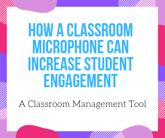 how a classroom microphone can increase student engagement