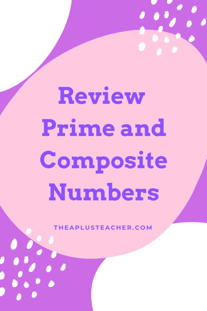 review prime and composite numbers