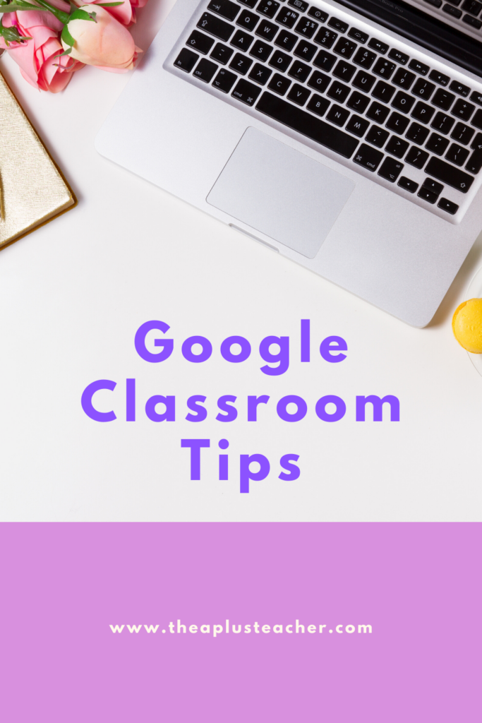 Cover page picture of a computer and title that says google classroom tips