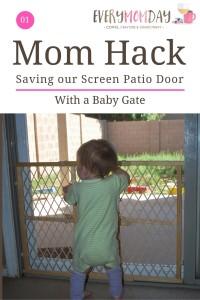 Mom Hack Monday Baby Gate Save Screen Patio Door
