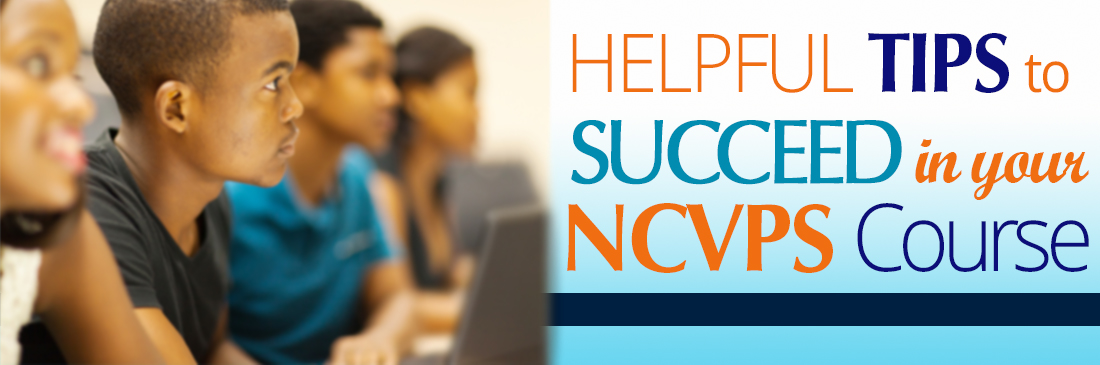 Helpful tips to succeed in your NCVPS course