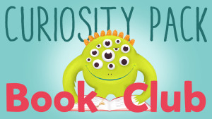 Introducing the Curiosity Pack Book Club!