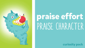 Praise, Growth & Raising Awesome Kids