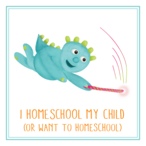 I homeschool (or want to homeschool) my child.