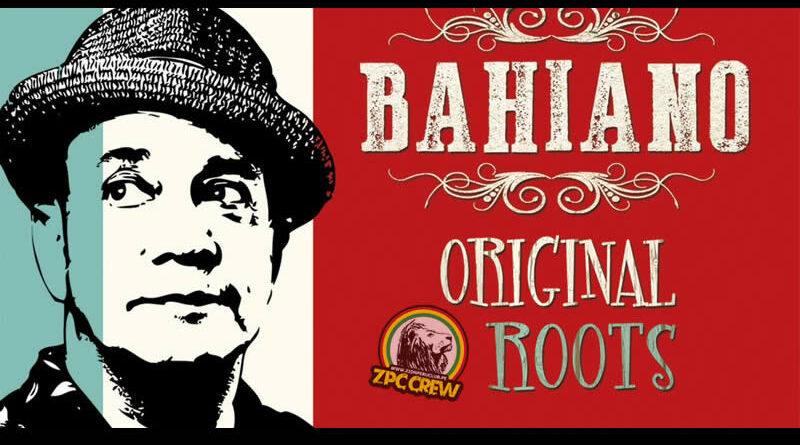BAHIANO - ORIGINAL ROOTS
