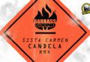 Barbass Sound & Sista Carmen – nos presentan Candela REMIX