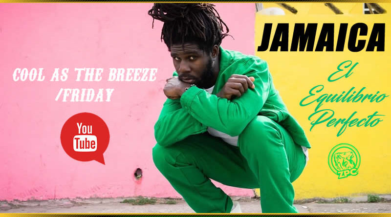 FRIDAY - COOL AS THE BREEZE - CHRONIXX