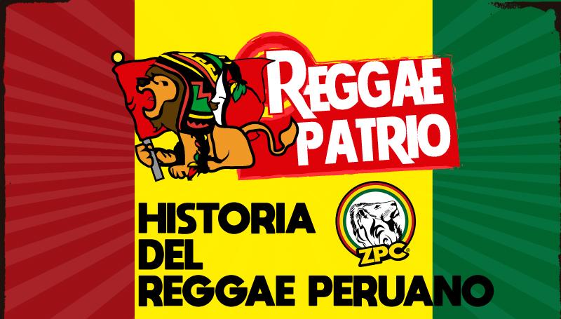HISTORIA DEL REGGAE PERUANO
