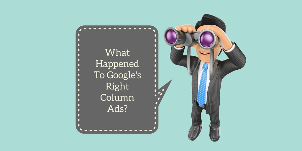 What Google's Removing Right Side Text Ads Means For Advertisers