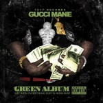 "Gucci Mane & Migos ""The Green Album""."
