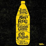 """(NEW) Young Thug, ASAP Ferg and Freddie Gibbs – """"Old English""""."""
