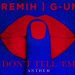 "(NEW) G-Unit ""Don't Tell Em"" REMIX."
