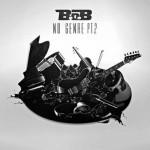 """B.o.B-""""No Genre 2"""" MIXTAPE Listen/Download."""