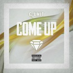 G-Unit – Come Up (New Music).