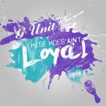 """G-Unit """"Loyal"""" Remix"""
