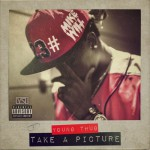 Mike WiLL Made-It & Young Thug – Take A Picture