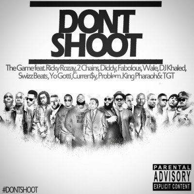 The Game  Don't Shoot ft Rick Ross 2 Chainz Diddy