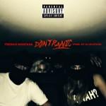 "French Montana ""Don't Panic"" (Prod. DJ Mustard)"