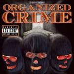 "Jetlife ""Organized Crime"" Mixtape Listen/Download."