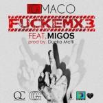 """OG Marco Ft. Migos """"FuckEMx3"""" (New Music)."""