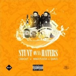 "Ca$h Out ft Quavo & Waka Flocka – ""Stunt On Ya Haters"" (New Music)."