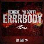 Chinx Drugz Errrbody (ReMix).