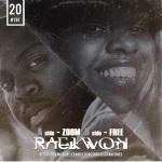 Raekwon –Free/Zoom (Remix).