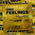 "Chinx Ft. Iamsu ""Feelings"" Remix."