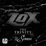 Stream: The Lox – The Trinity: 2nd Sermon EP.