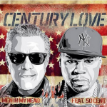 "New Music: Men In My Head ft. 50 Cent ""Century Love""."