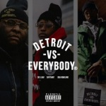 Dej Loaf feat. Sayitainttone & Oba Rowland Detroit Vs. Everybody (Remix)
